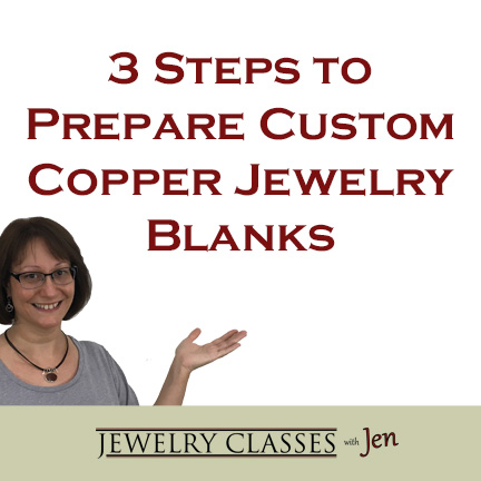Branded Graphic - 3 Steps to Prepare Custom Copper Jewelry Blanks